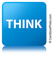 Think cyan blue square button