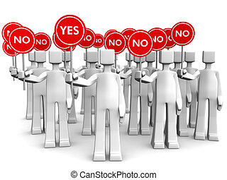 Group of people holding sign with NO only one person stand out of crowd holding a yes sign 3d illustration