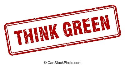 think green stamp. square grunge sign on white background