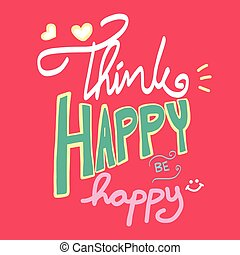 Think happy be happy word lettering cute illustration on pink background