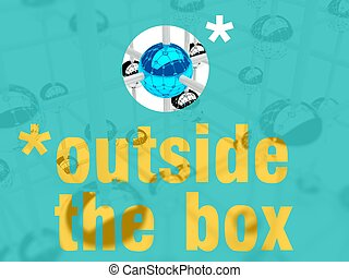 Think outside the box, individuality
