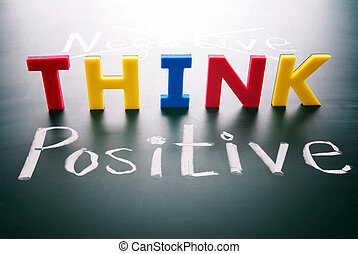 Think positive, do not negative, colorful words on...