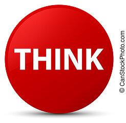 Think red round button