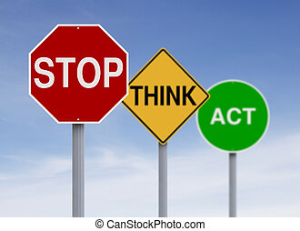 Think Safety  - Modified road signs with a safety concept