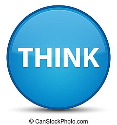 Think special cyan blue round button