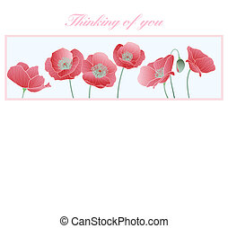 Thinking of you Card Poppies - Thinking of you in difficult...