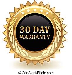 Thirty Day Warranty