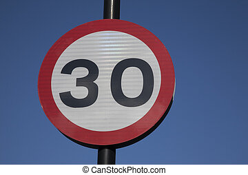 Thirty Speed Sign