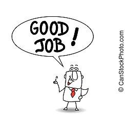 "Good job - This businessman says ""Good job"". He's very happy"