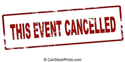 Rubber stamp with text this event cancelled inside, vector illustration