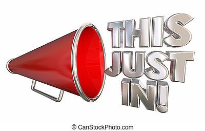 This Just In Bullhorn Megaphone News Update 3d Illustration
