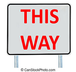 This Way Sign