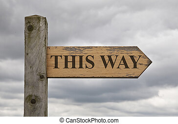 This Way Wooden Sign