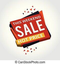 This weekend sale savings labels set.