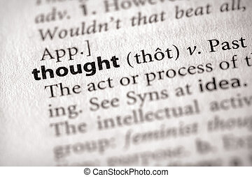 "Thought - Selective focus on the word \""thought\\\"". Many..."