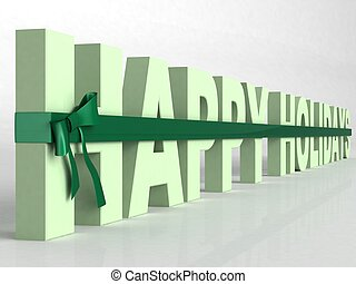 three dimensional green happy holidays text wrapped in a  ribbon on an isolated  white background