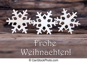 Three Snowflakes with Frohe Weihnachten