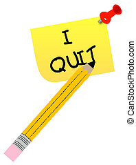 thumb tacked note with message - I quit