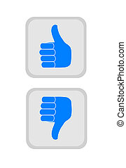 Thumbs up and down.