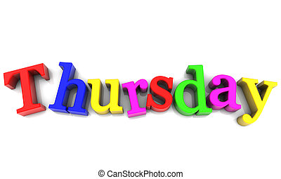 Thursday, day of the week multicolored over white Background