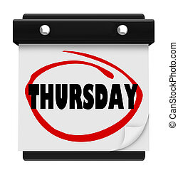 Thursday Day Wall Calendar Reminder Week Word Circled - The...