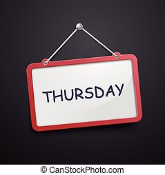 Thursday hanging sign
