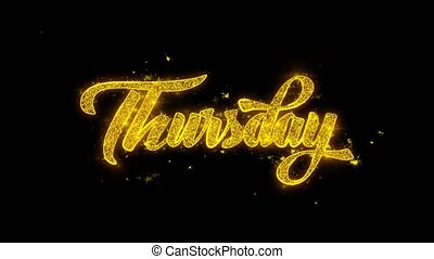 Thursday Typography Written with Golden Particles Sparks...