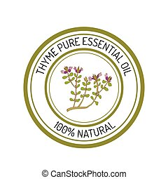 Thyme, essential oil label, aromatic plant