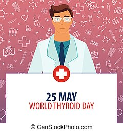 thyroïde, 25, illustration., monde médical, may., day., holiday., vecteur, médecine, mondiale