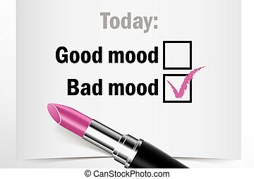 Tick box with lipstick, good or bad mood concept of woman...