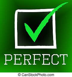 Tick Perfect Represents Number One And Approved - Tick...