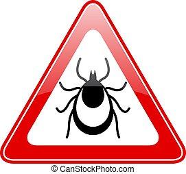 Tick warning vector sign