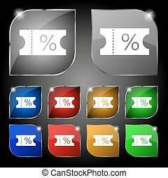 ticket discount icon sign. Set of ten colorful buttons with glare. Vector