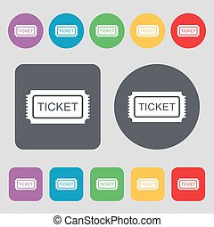 Ticket icon sign. A set of 12 colored buttons. Flat design. Vector