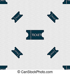 ticket icon sign. Seamless pattern with geometric texture.