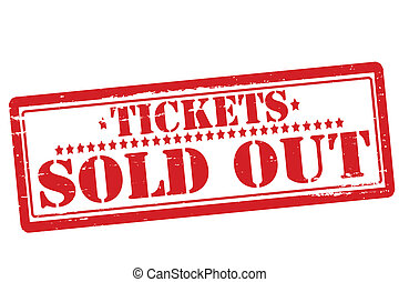 Tickets sold out - Rubber stamp with text tickets sold out...