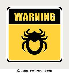 Ticks stop sign. Mite warning sign. Encephalitis parasite....