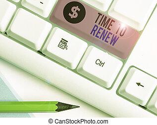 tiempo, escritura, texto, propiedad, renew., acquired, ...
