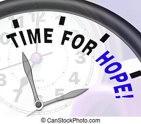 tiempo, para, esperanza, mensaje, exposiciones, desear, y, rezando