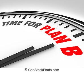 tiempo, para, plan, b, reloj, rethink, planificación,...