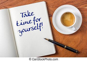 tiempo, toma, usted mismo