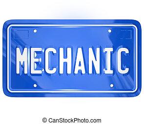 tienda, placa, palabra, licencia, reparación, automóvil, mecánico de garaje, vanidad