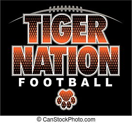 tiger nation football team design with paw print for school,...