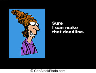 Tight Deadline - Business cartoon about a stressed...