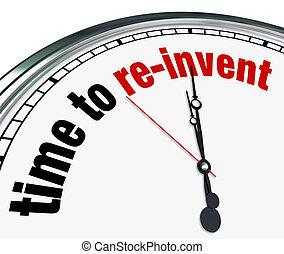 tijd, om te, re-invent, -, klok