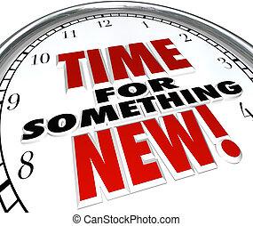 tijd, voor, iets, nieuw, klok, update, vooruitgang,...