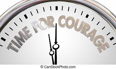 tijd, voor, moed, klok, moed, woorden, 3d, illustratie
