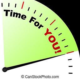 tijd, voor u, boodschap, betekenis, u, relaxen