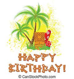 Tiki happy birthday