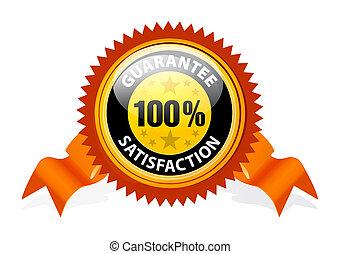 tillfredsställelse, 100%, guaranteed, underteckna